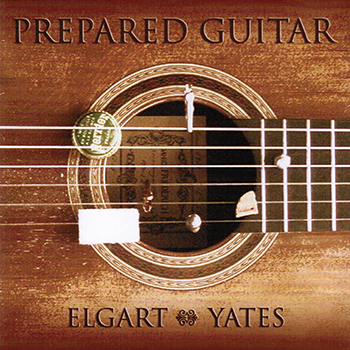 Elgart/Yates Guitar Duo: Prepared Guitar