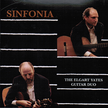Elgart/Yates Guitar Duo: Sinfonia