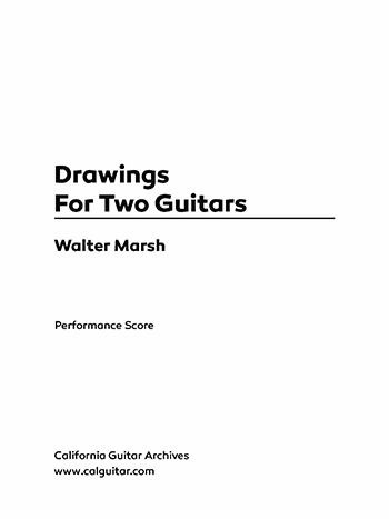 Walter Marsh: Drawings for Two Guitars