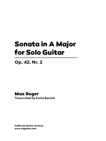 Max Reger: Sonata for Solo Guitar in A Major