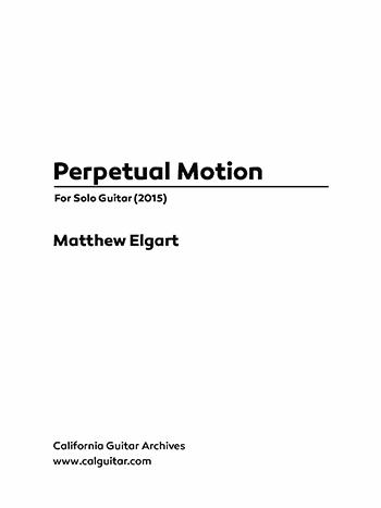 Matthew Elgart: Perpetual Motion