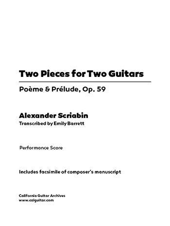 Alexander Scriabin: Two Pieces for Two Guitars, Op. 59