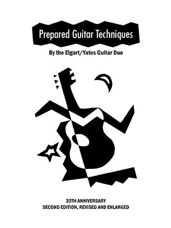 Elgart/Yates Guitar Duo: Prepared Guitar Techniques
