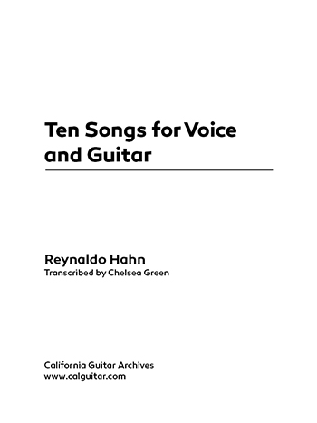 Reynaldo Hahn: Ten Songs for Voice and Guitar