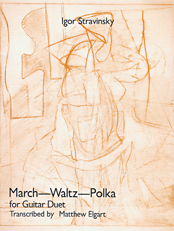 Igor Stravinsky: March, Waltz, Polka for Two Guitars